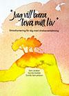Omslaget till boken Jag vill bara leva mitt liv