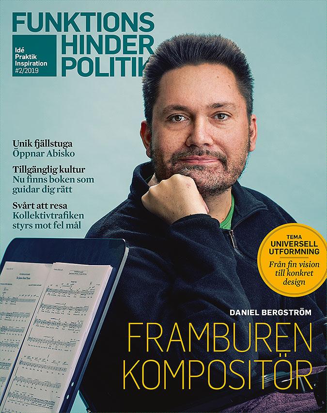 Omslaget till Funktionshinderpolitik 2 2019. Porträtt av en man med ett notställ bredvid.