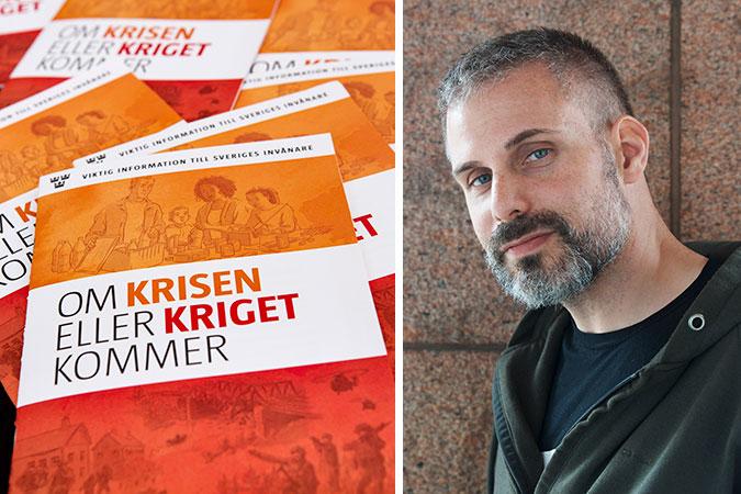 """Ett kollage av två bilder. Den ena föreställer broschyren """"Om krisen eller kriget kommer"""". Den andra är ett prortätt av Rasmus Isaksson"""