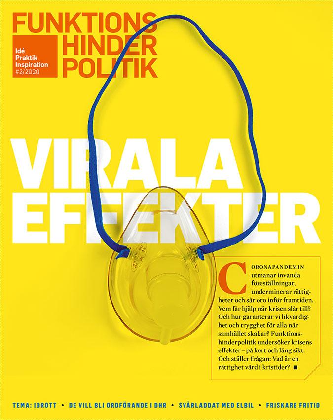 Omslaget till Funktionshinderpolitik 2-2020 föreställer en andningsmask som ligger uppen på en rubriken »Virala effekter«.